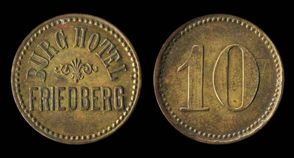 GERMANY, Friedberg hotel token, 1890s-1910s