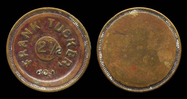 USA, Frank Tucker maverick token, late 19-early 20th century
