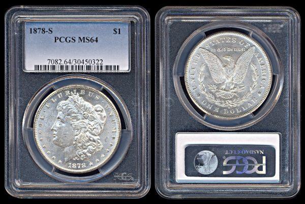 USA 1 dollar 1878 S PCGS MS64